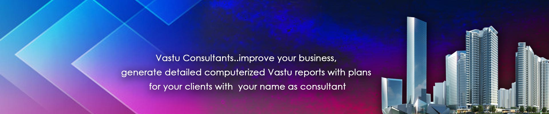Generate Computerized vastu report for your business